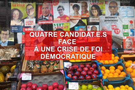 Quatre candidat.e.s face  à une crise de foi démocratique