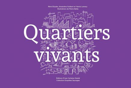 Quartiers Vivants – regarder la ville autrement