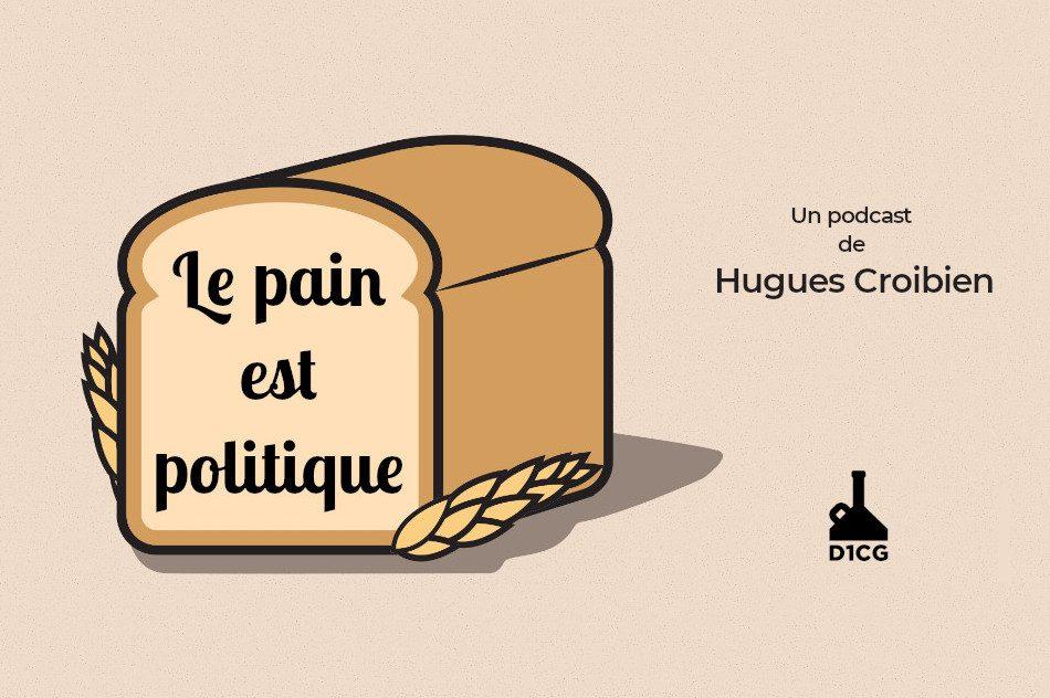 Le pain est politique